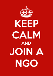 KEEP CALM AND JOIN A NGO - Personalised Poster A1 size