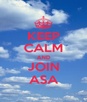 KEEP CALM AND JOIN ASA - Personalised Poster A1 size