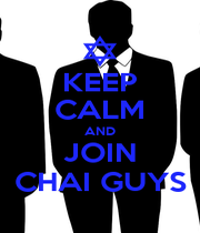 KEEP CALM AND JOIN CHAI GUYS - Personalised Poster A1 size