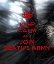 KEEP CALM AND JOIN DEATH'S ARMY - Personalised Poster A4 size