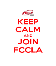 KEEP CALM AND JOIN FCCLA - Personalised Poster A1 size