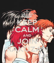 KEEP CALM AND JOIN RAKUZAN - Personalised Poster A4 size