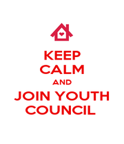 KEEP CALM AND JOIN YOUTH COUNCIL  - Personalised Poster A1 size