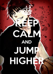 KEEP CALM AND JUMP HIGHER - Personalised Poster A1 size