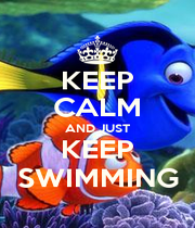 KEEP CALM AND JUST KEEP SWIMMING - Personalised Poster A4 size