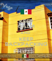KEEP CALM AND  KEEP BACKPACKING - Personalised Poster A4 size