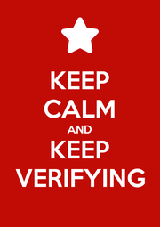 KEEP CALM AND KEEP VERIFYING - Personalised Poster A1 size