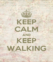 KEEP CALM AND KEEP WALKING - Personalised Poster A1 size