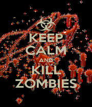 KEEP CALM AND KILL ZOMBIES - Personalised Poster A4 size