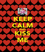 KEEP CALM AND KISS ME - Personalised Poster A4 size