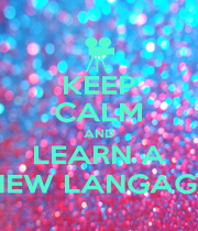KEEP CALM AND LEARN A NEW LANGAGE - Personalised Poster A4 size