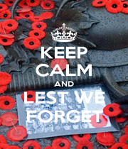 KEEP CALM AND LEST WE FORGET - Personalised Poster A1 size