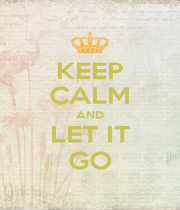 KEEP CALM AND LET IT GO - Personalised Poster A1 size