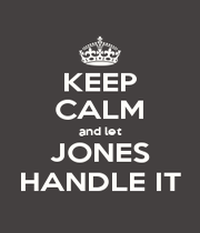 KEEP CALM and let JONES HANDLE IT - Personalised Poster A4 size