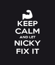 KEEP CALM AND LET NICKY FIX IT - Personalised Poster A1 size