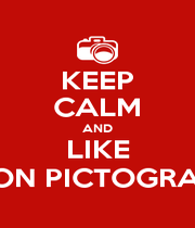 KEEP CALM AND LIKE VISION PICTOGRAPHY - Personalised Poster A4 size