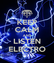KEEP CALM AND LISTEN ELECTRO - Personalised Poster A1 size