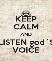 KEEP CALM AND LISTEN god´S VOICE - Personalised Poster A1 size