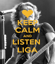 KEEP CALM AND LISTEN  LIGA - Personalised Poster A1 size