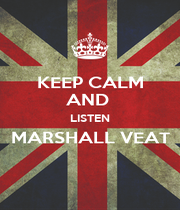 KEEP CALM AND  LISTEN MARSHALL VEAT  - Personalised Poster A4 size