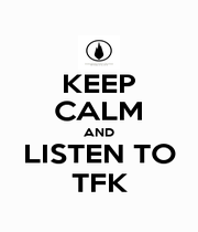 KEEP CALM AND LISTEN TO TFK - Personalised Poster A4 size