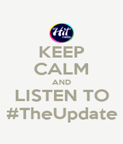 KEEP CALM AND LISTEN TO #TheUpdate - Personalised Poster A1 size