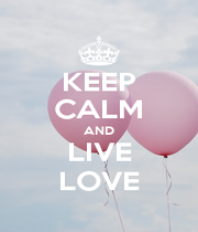 KEEP CALM AND LIVE LOVE - Personalised Poster A1 size