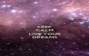 KEEP CALM AND LIVE YOUR DREAMS - Personalised Poster A1 size