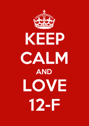 KEEP CALM AND LOVE 12-F - Personalised Poster A4 size