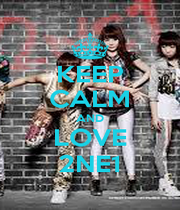KEEP CALM AND LOVE 2NE1 - Personalised Poster A4 size