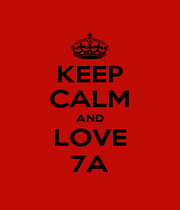 KEEP CALM AND LOVE 7A - Personalised Poster A4 size