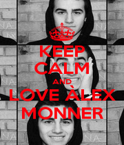 KEEP CALM AND LOVE ÀLEX MONNER - Personalised Poster A1 size