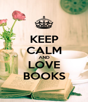 KEEP CALM AND LOVE BOOKS - Personalised Poster A1 size