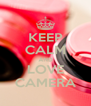 KEEP CALM AND LOVE CAMERA - Personalised Poster A1 size