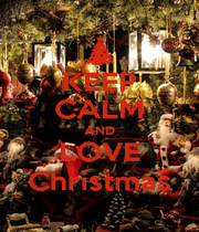 KEEP CALM AND LOVE Christmas - Personalised Poster A1 size