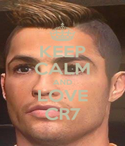 KEEP CALM AND LOVE CR7 - Personalised Poster A1 size