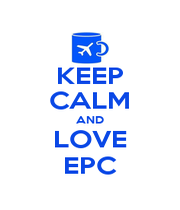KEEP CALM AND LOVE EPC - Personalised Poster A1 size