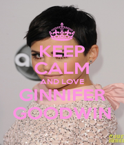 KEEP CALM AND LOVE GINNIFER GOODWIN - Personalised Poster A1 size