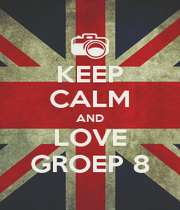 KEEP CALM AND LOVE GROEP 8 - Personalised Poster A1 size