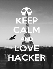 KEEP CALM AND LOVE HACKER - Personalised Poster A4 size