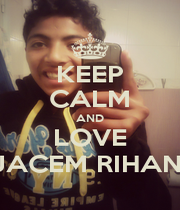 KEEP CALM AND LOVE JACEM RIHANI - Personalised Poster A4 size