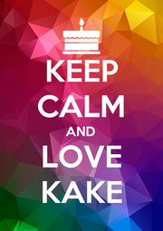 KEEP CALM AND LOVE KAKE - Personalised Poster A1 size