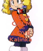 KEEP CALM AND LOVE Kalinka  - Personalised Poster A1 size