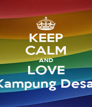 KEEP CALM AND LOVE Kampung Desa  - Personalised Poster A1 size