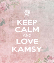 KEEP CALM AND LOVE KAMSY - Personalised Poster A1 size