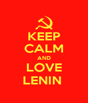 KEEP CALM AND LOVE LENIN  - Personalised Poster A1 size