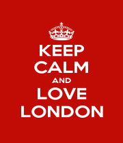 KEEP CALM AND LOVE LONDON - Personalised Poster A1 size