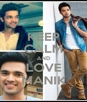 KEEP CALM AND LOVE MANIK - Personalised Poster A4 size