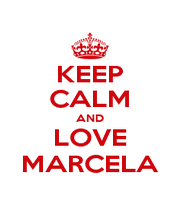 KEEP CALM AND LOVE MARCELA - Personalised Poster A1 size
