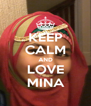 KEEP CALM AND LOVE MINA - Personalised Poster A1 size